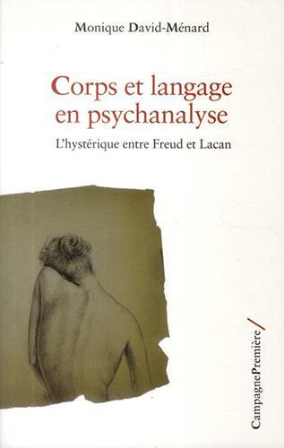 Corps et langage en psychanalyse ; l'hystérique entre Freud et Lacan