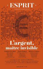 Vente Livre Numérique : Esprit juillet-août 2019 L'argent, maître invisible  - André Orléan - Camille Riquier - Arnaud Orain