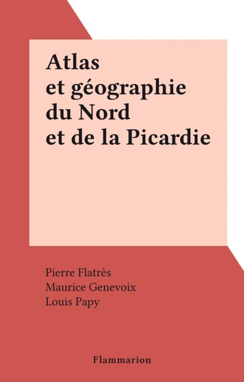 Atlas et géographie du Nord et de la Picardie