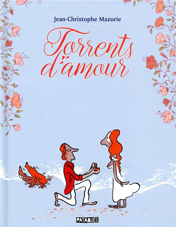 TORRENTS D'AMOUR MAZURIE, JEAN-CHRISTOPHE