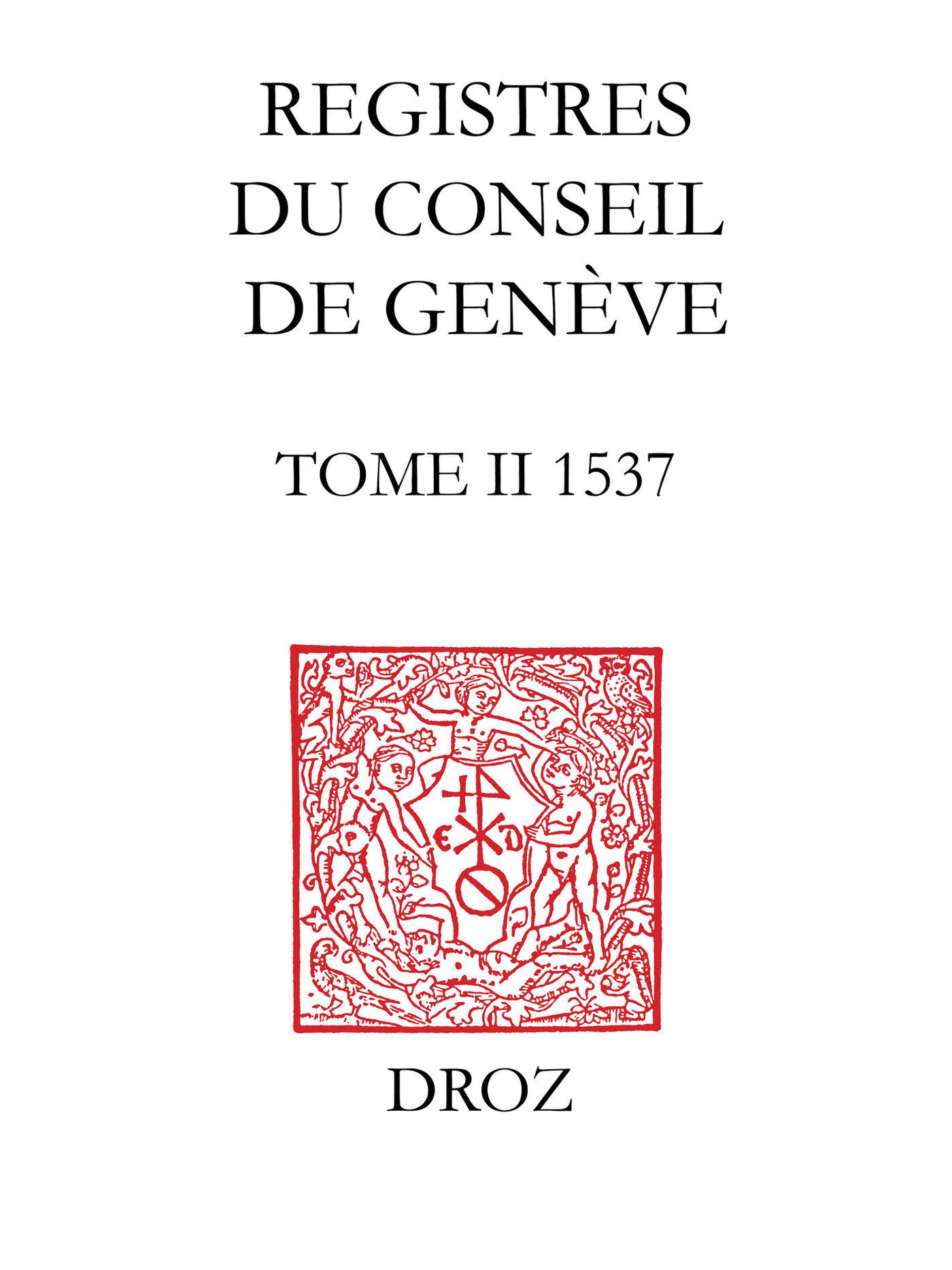 Registres du conseil de geneve a l'epoque de calvin, 1537