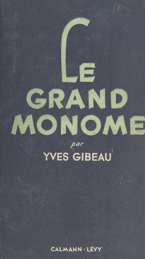 Le grand monome