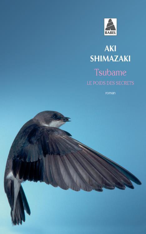 TSUBAME (BABEL) - LE POIDS DES SECRETS