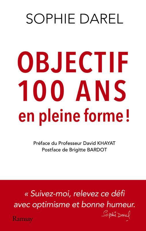 Objectif 100 Ans Et En Forme