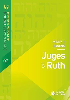 Commentaires Tyndale de l'Ancien testament ; Juges et Ruth