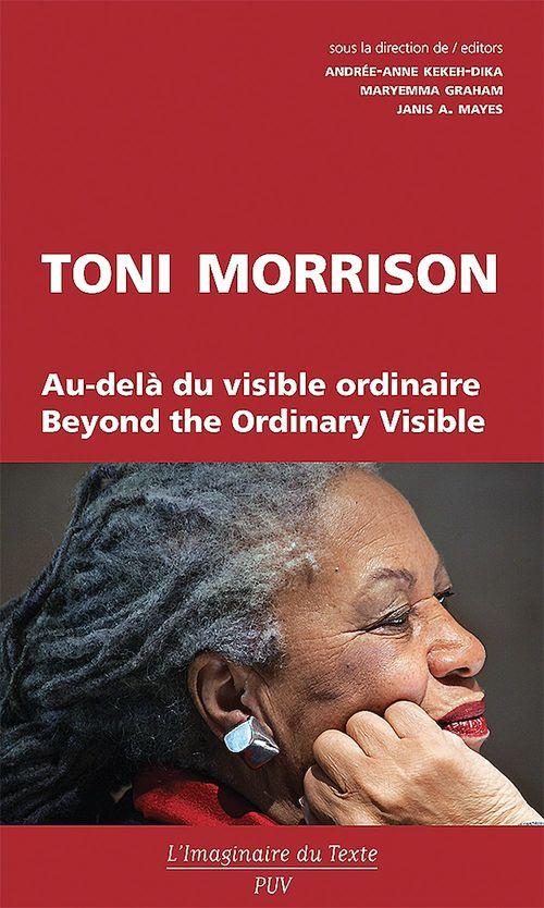 Toni Morrison au-delà du visible ordinaire