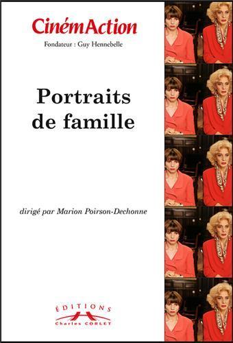 Cinemaction n.132 ; portraits de famille