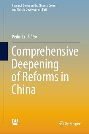 Comprehensive Deepening of Reforms in China  - Peilin Li
