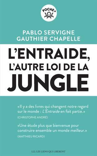 L'entraide ; l'autre loi de la jungle