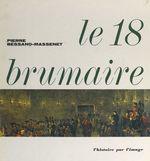 Vente Livre Numérique : Le 18 brumaire  - Pierre Bessand-Massenet