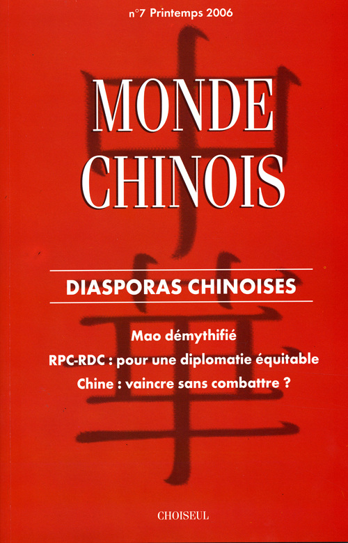 MONDE CHINOIS T.7 ; diasporas chinoises