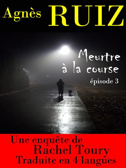Meurtre à la course, épisode 3 (dernier épisode) (Les enquêtes de Rachel Toury)