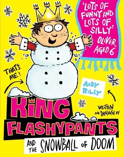 King Flashypants and the Snowball of Doom