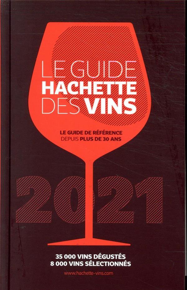 Le guide Hachette des vins (édition 2021)