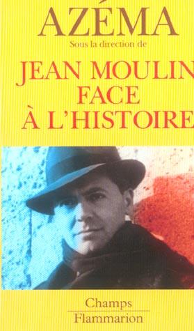 jean moulin face a l'histoire