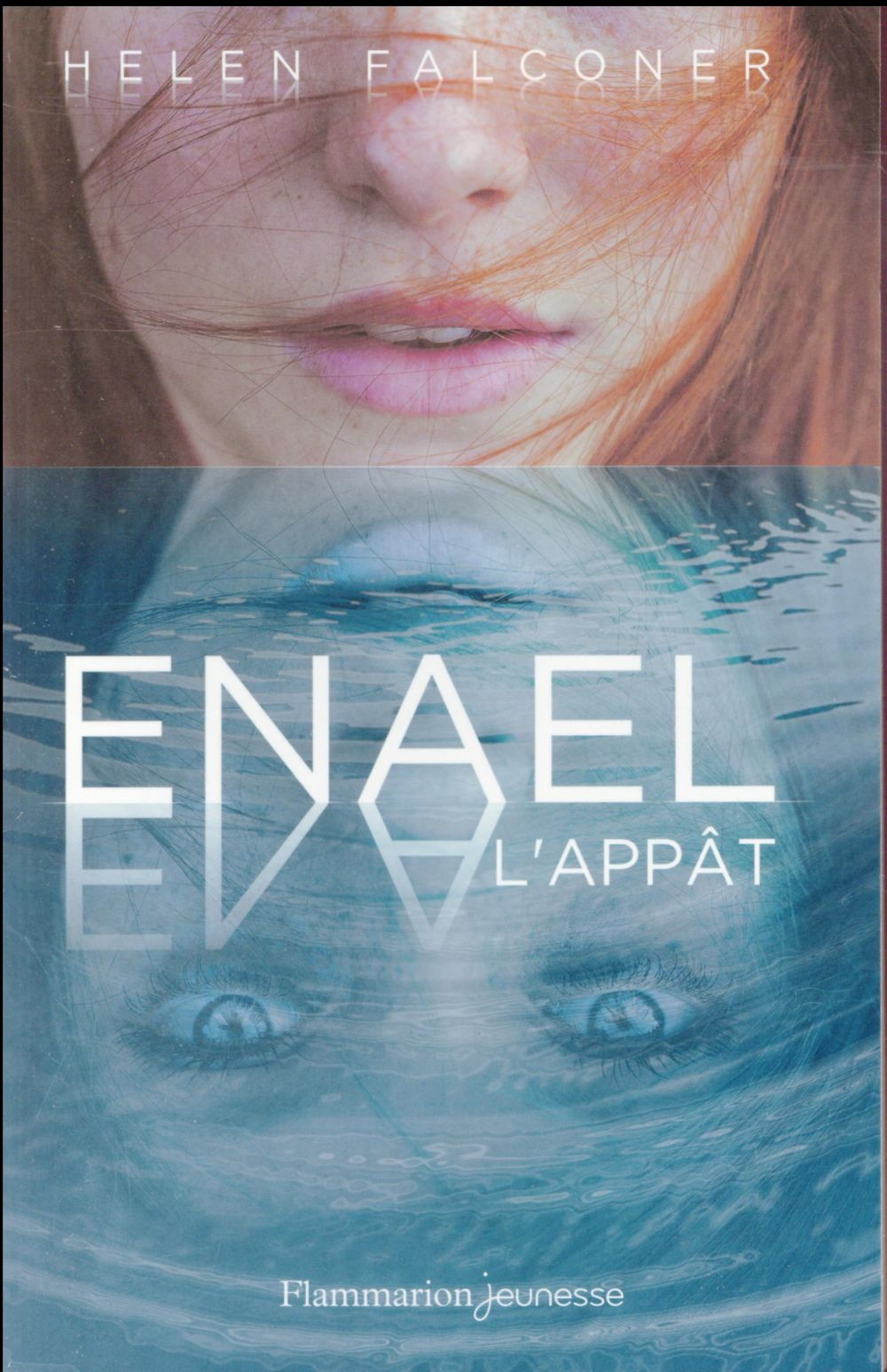 Enael T.1 ; l'appât