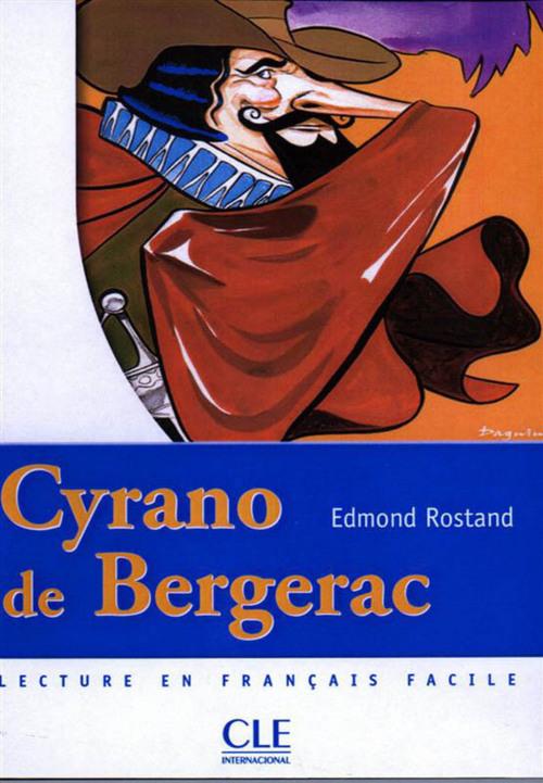 Cyrano de Bergerac - Niveau 2 - Lecture Mise en scène - Ebook