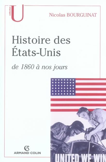 Histoire des états-unis de 1860 à nos jours