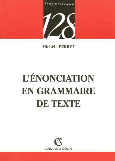 L'Enonciation En Grammaire De Texte