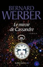 Vente Livre Numérique : Le Miroir de Cassandre  - Bernard Werber