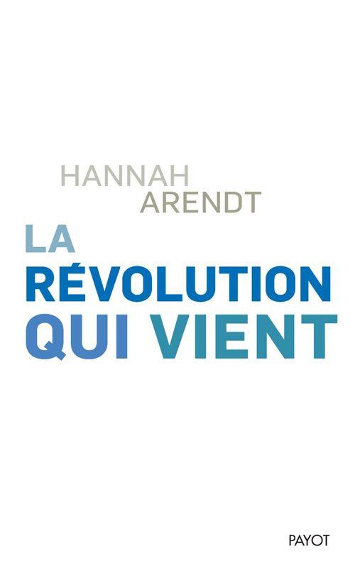 La révolution qui vient