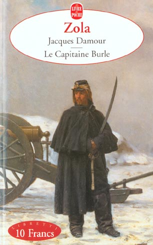 Jacques Damour ; le capitaine Burle