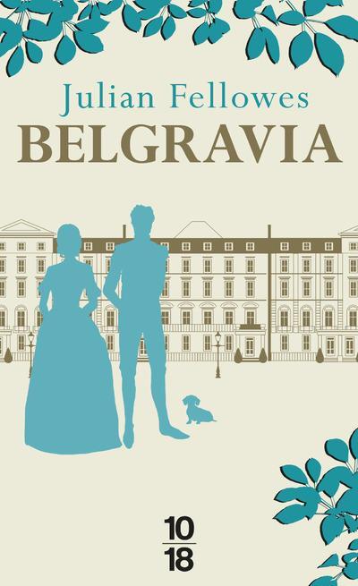 FELLOWES, JULIAN - BELGRAVIA