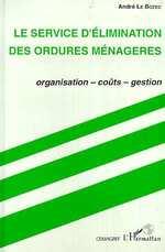 Le service d'élimination des ordures ménagères  - Andre Le Bozec