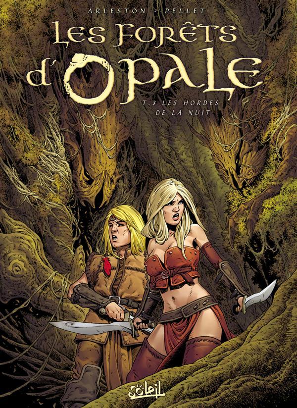 les forêts d'Opale t.8 ; les hordes de la nuit