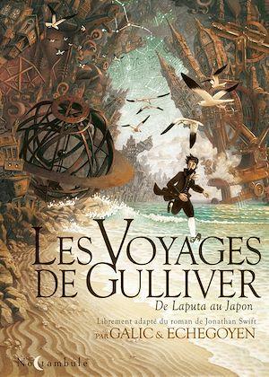 Les voyages de Gulliver ; de Laputa au Japon