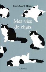 Vente Livre Numérique : Mes vies de chats  - Jean-Noël Blanc