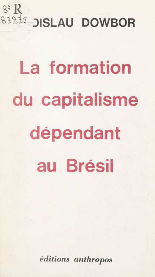 La formation du capitalisme dépendant au Brésil