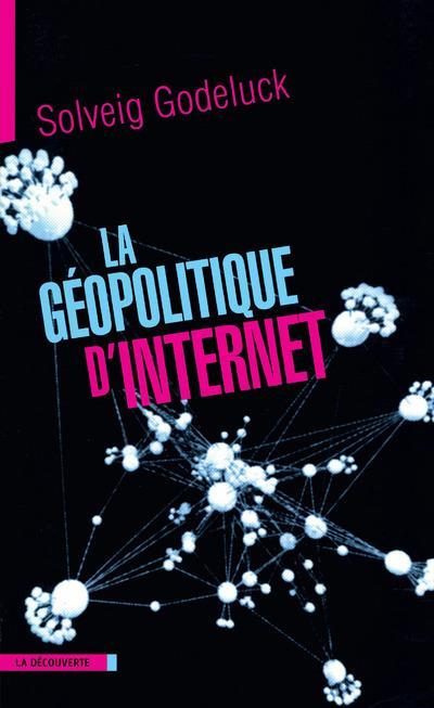 La Geopolitique D'Internet