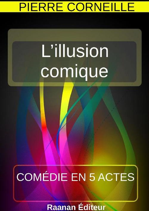 L´illusion comique