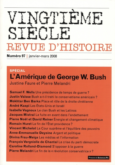 Revue vingtieme siecle n.97 ; l'amerique de george w. bush