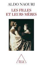 Vente Livre Numérique : Les Filles et leurs mères  - Aldo Naouri