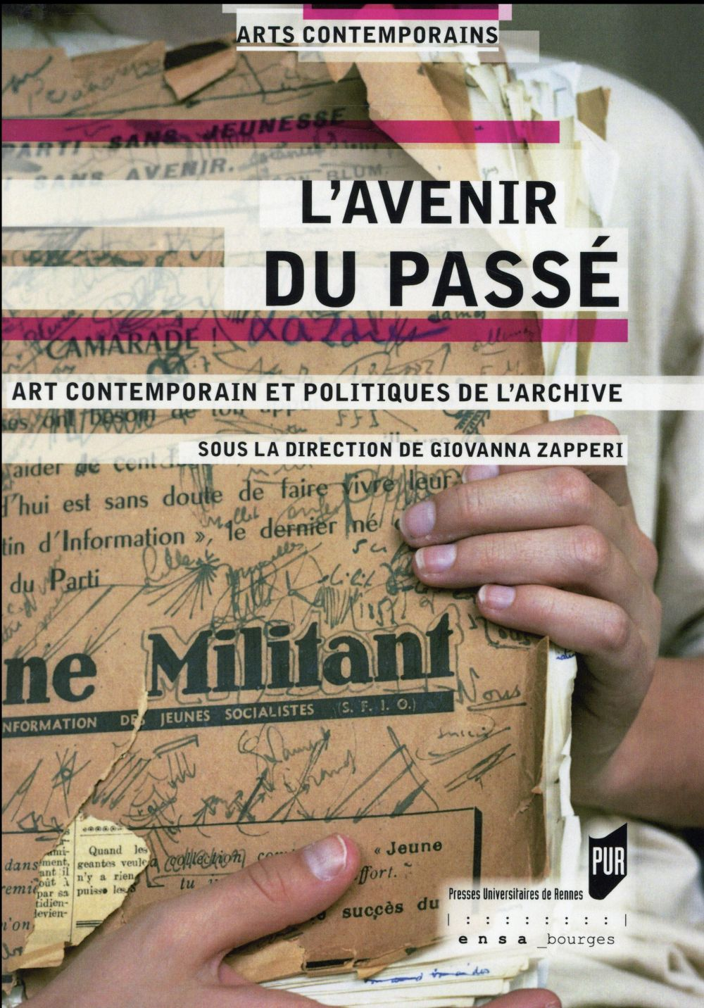L'avenir du passé ; art contemporain et politiques de l'archive
