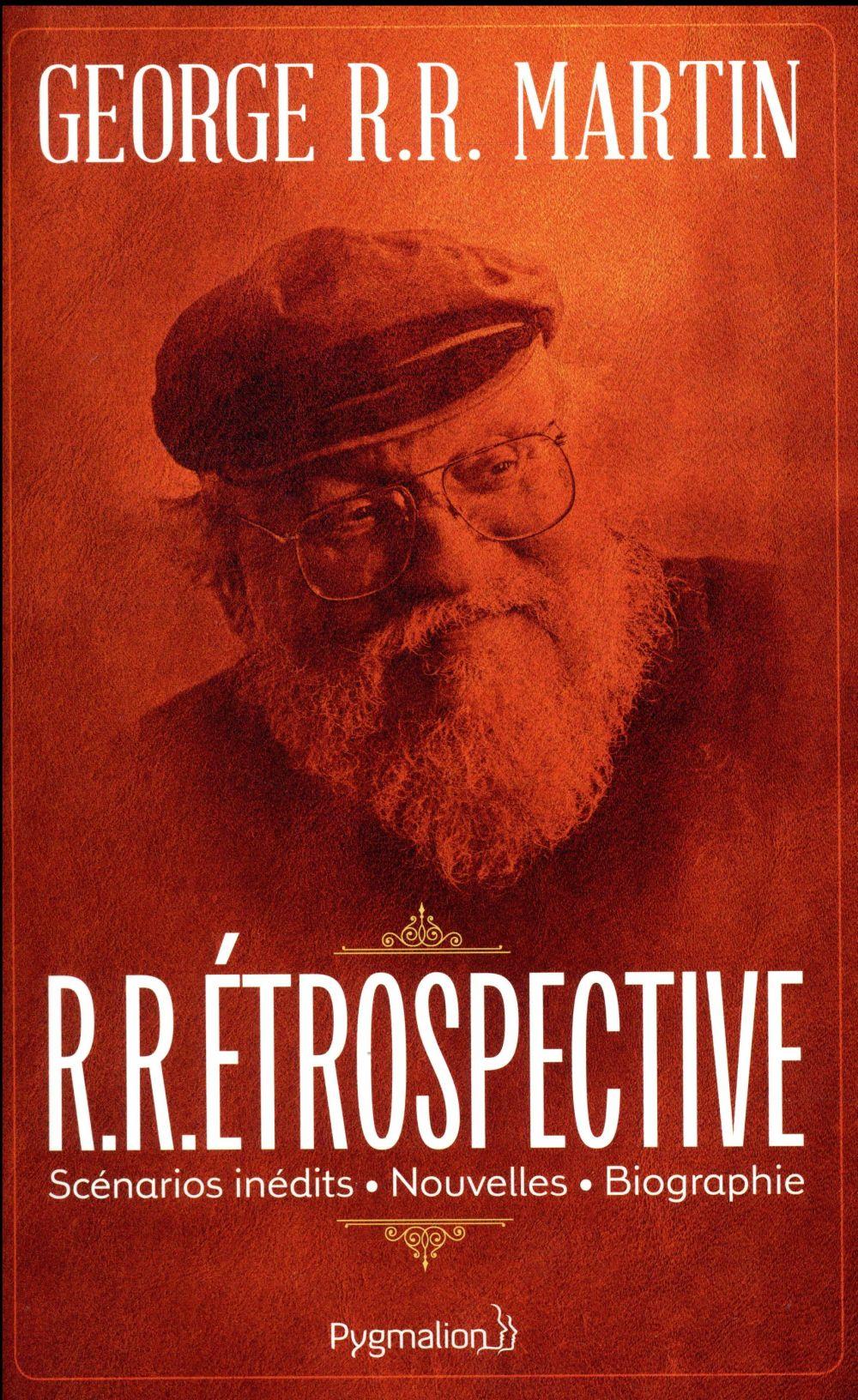 Rétrospective : scénarios inédits, nouvelles, biographie