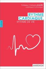 Vente Livre Numérique : Rythme cardiaque, rythme de vie  - Pierre Guelff - Christophe Scavée