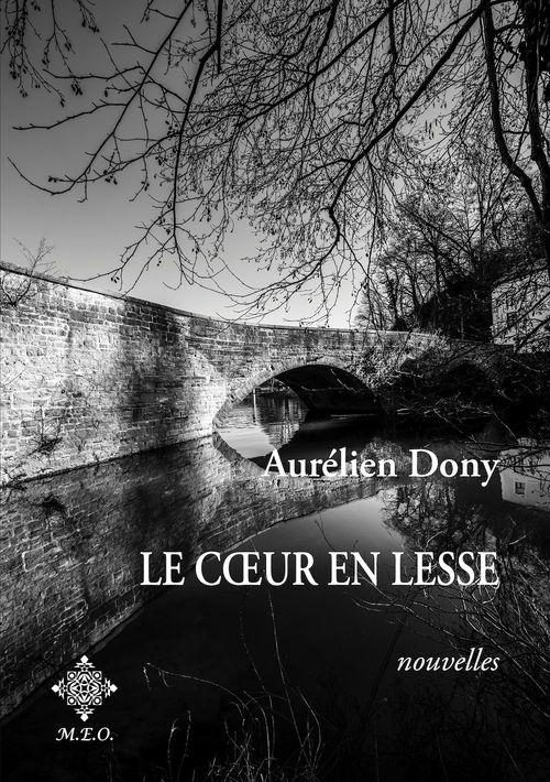 Le coeur en Lesse  - Aurélien Dony