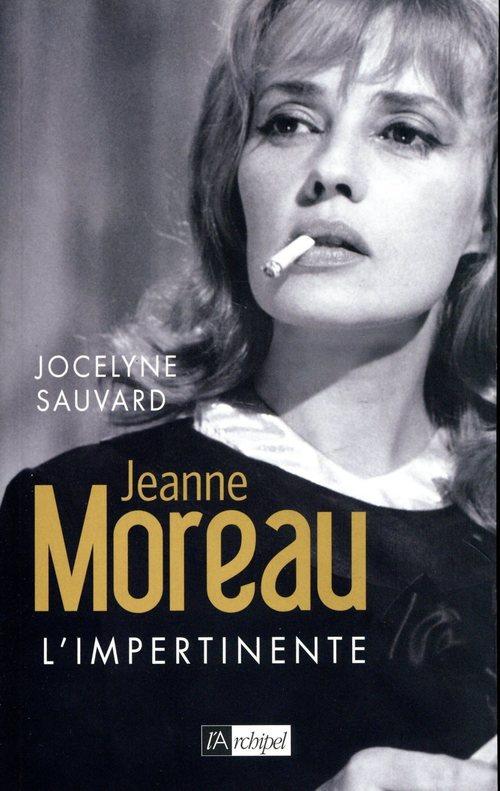 Jeanne Moreau l'impertinente