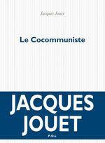 Vente EBooks : Le Cocommuniste  - Jacques Jouet