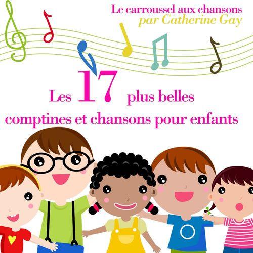17 plus belles comptines et chansons pour enfants