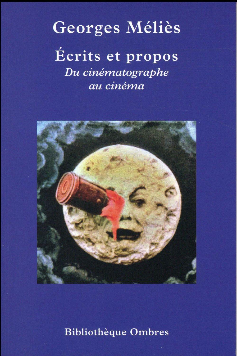 écrits et propos ; du cinématographe au cinéma