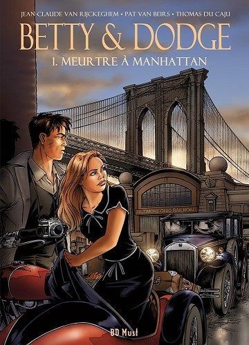 Betty & Dodge T.1 ; meurtre à Manhattan