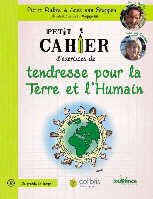 Petit cahier d'exercices ; de tendresse pour la Terre et l'humain
