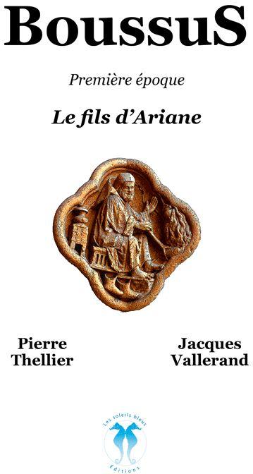 Boussus première époque ; le fils d'Ariane