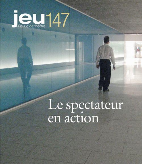 JEU Revue de théâtre. No. 147, 2013.2