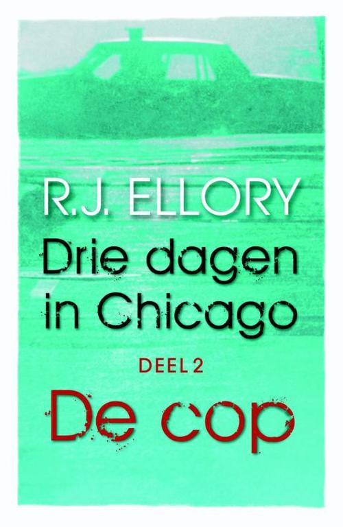 Drie dagen in Chicago / Deel 2 De cop