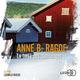 La terre des mensonges  - Anne Birkefeldt Ragde  - Anne B. RAGDE